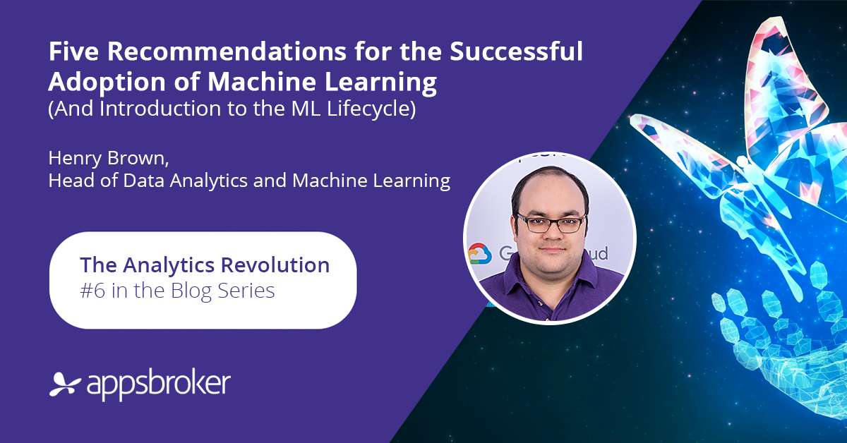 Five Recommendations for the Successful Adoption of Machine Learning